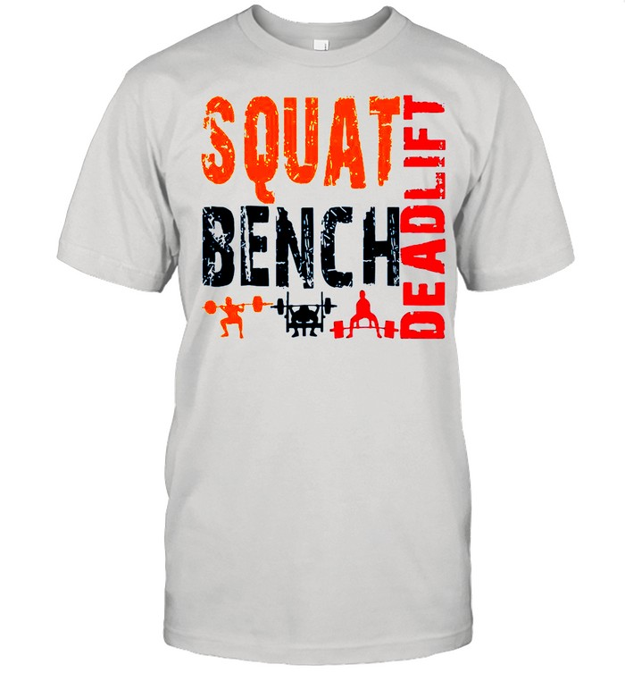 Squat Bench Deadlift 2021 shirt Classic Men's T-shirt