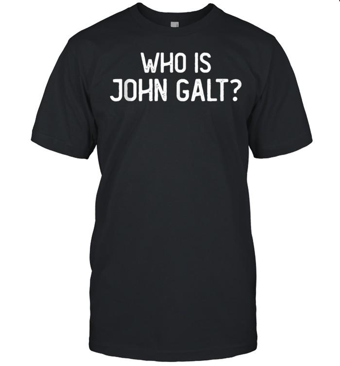 Who Is John Galt Libertarian and Book Quote shirt Classic Men's T-shirt