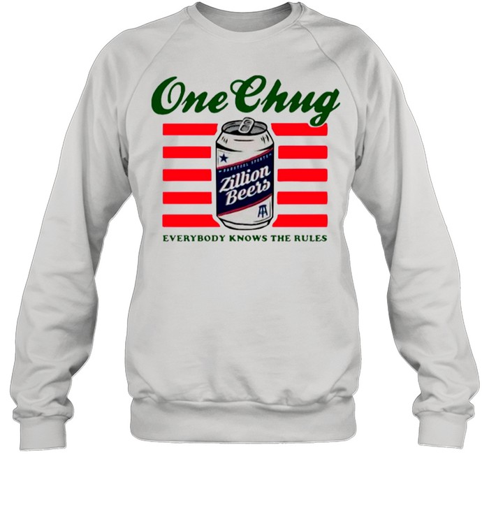 Beers One Chung Everybody Knows The Rules shirt Unisex Sweatshirt
