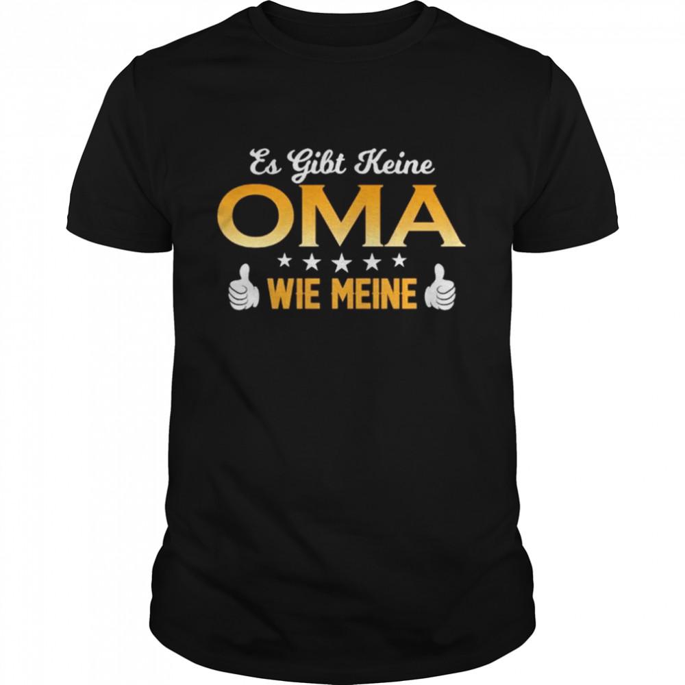 Es Gibt Keine Oma Wie Meine shirt Classic Men's T-shirt