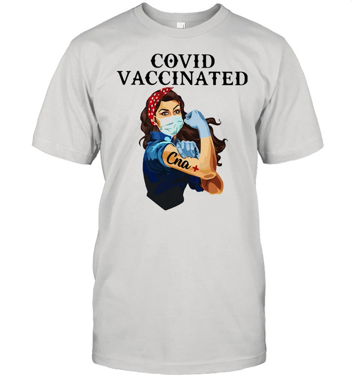 Covid Vaccincated Cna Plus Strong Girl shirt Classic Men's T-shirt