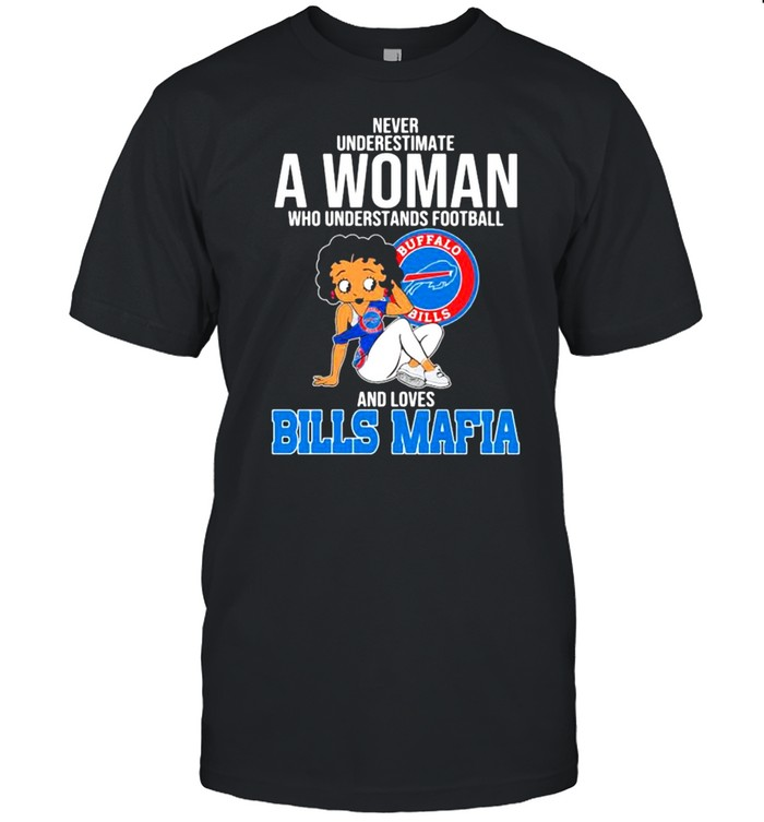 Never Underestimate A Woman Who Understands Football And Loves Bills Mafia shirt Classic Men's T-shirt