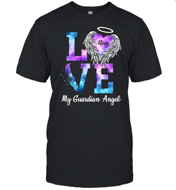 Love Mom My Guadian Angel shirt Classic Men's T-shirt