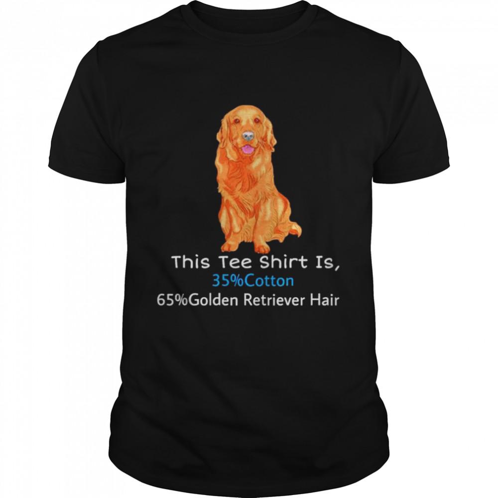 This tee shirt is 35% cotton 65% Golden Retriever hair shirt Classic Men's T-shirt