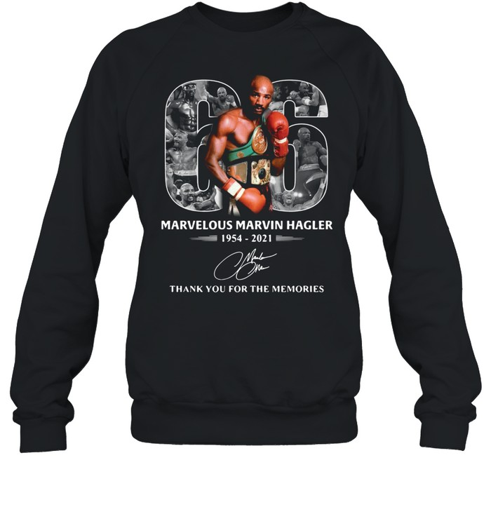 66 years of marvelous marvin hagler 1954 2021 signature thank you for the memories shirt unisex sweatshirt