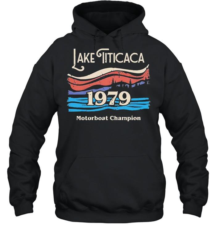 lake titicaca 1979 motorboat champion shirt unisex hoodie
