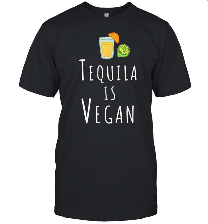 Tequila is vegan shirt Classic Men's T-shirt