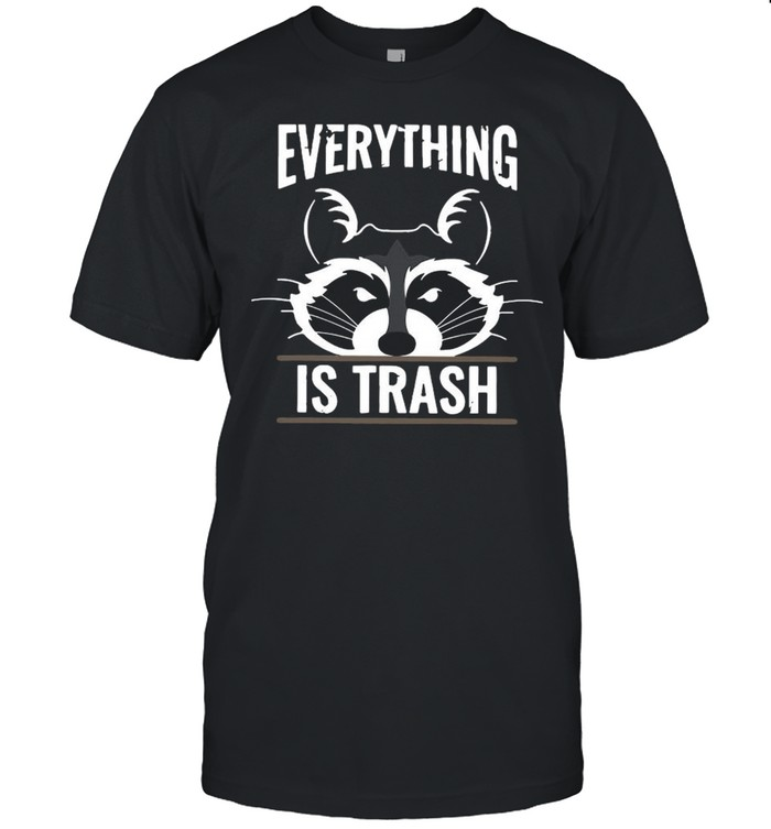Raccoons Everything Is Trash shirt Classic Men's T-shirt