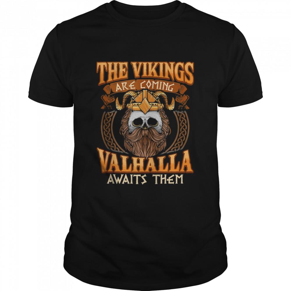 THE Vikings are coming Vikings Nordish Odin Thor  Classic Men's T-shirt