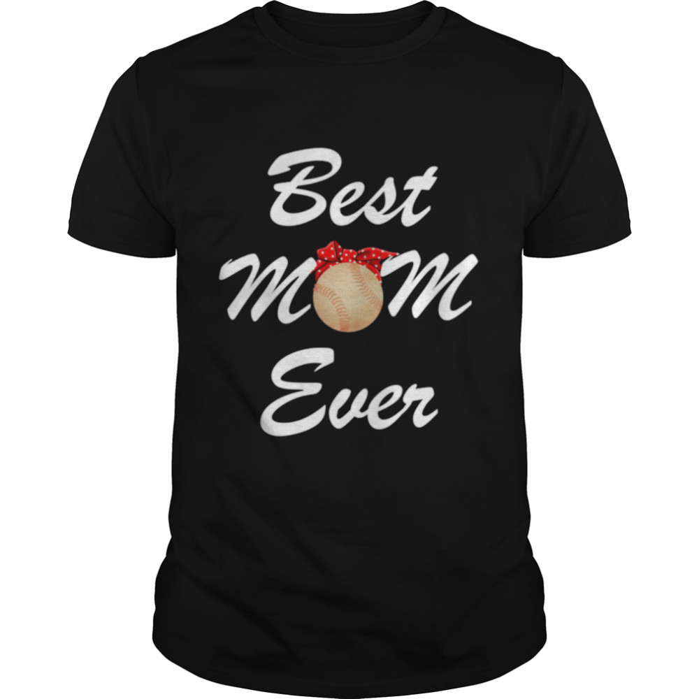Best Mom Ever Mother's Day Pitcher Catcher  Classic Men's T-shirt