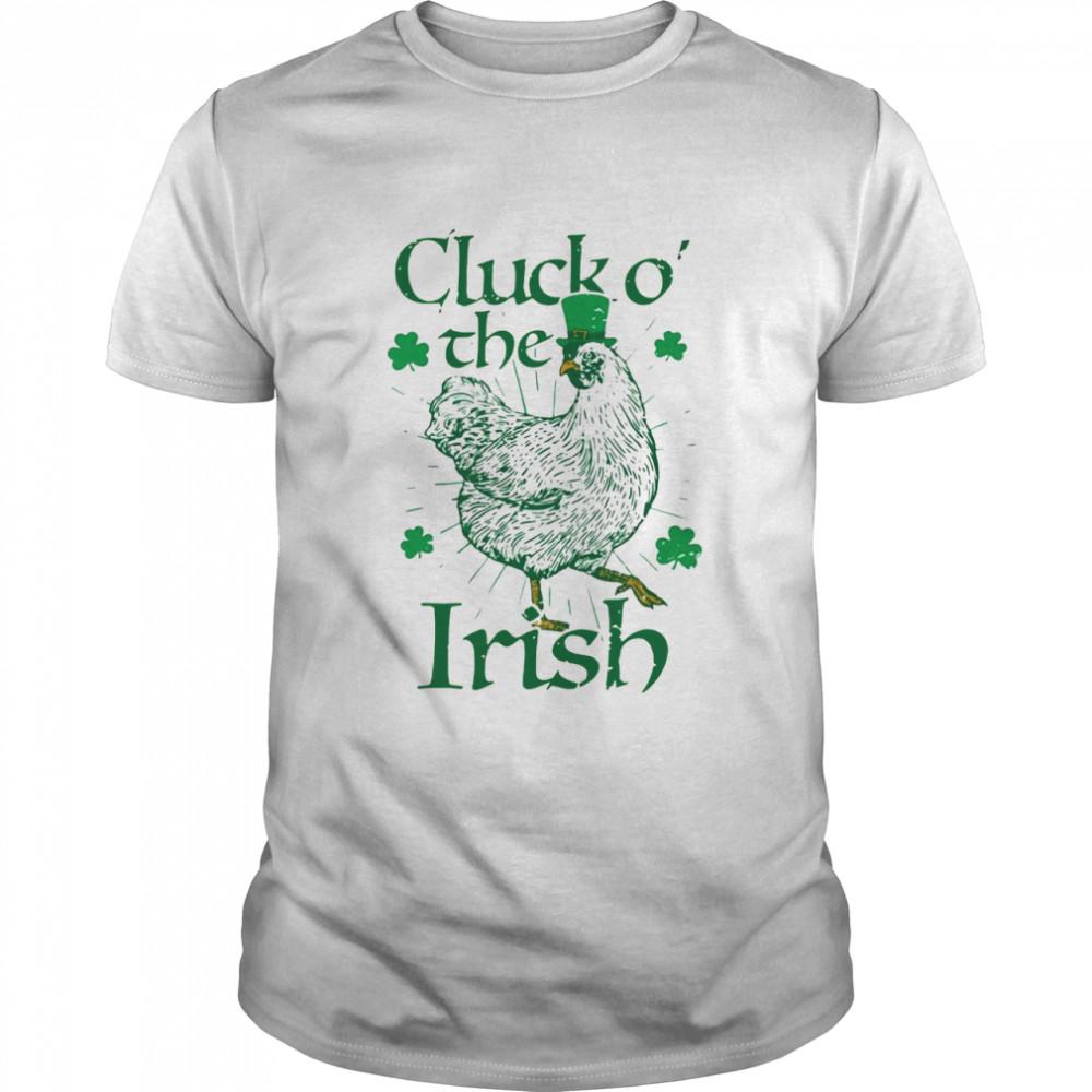 Hen Cluck O' The Irish shirt Classic Men's T-shirt