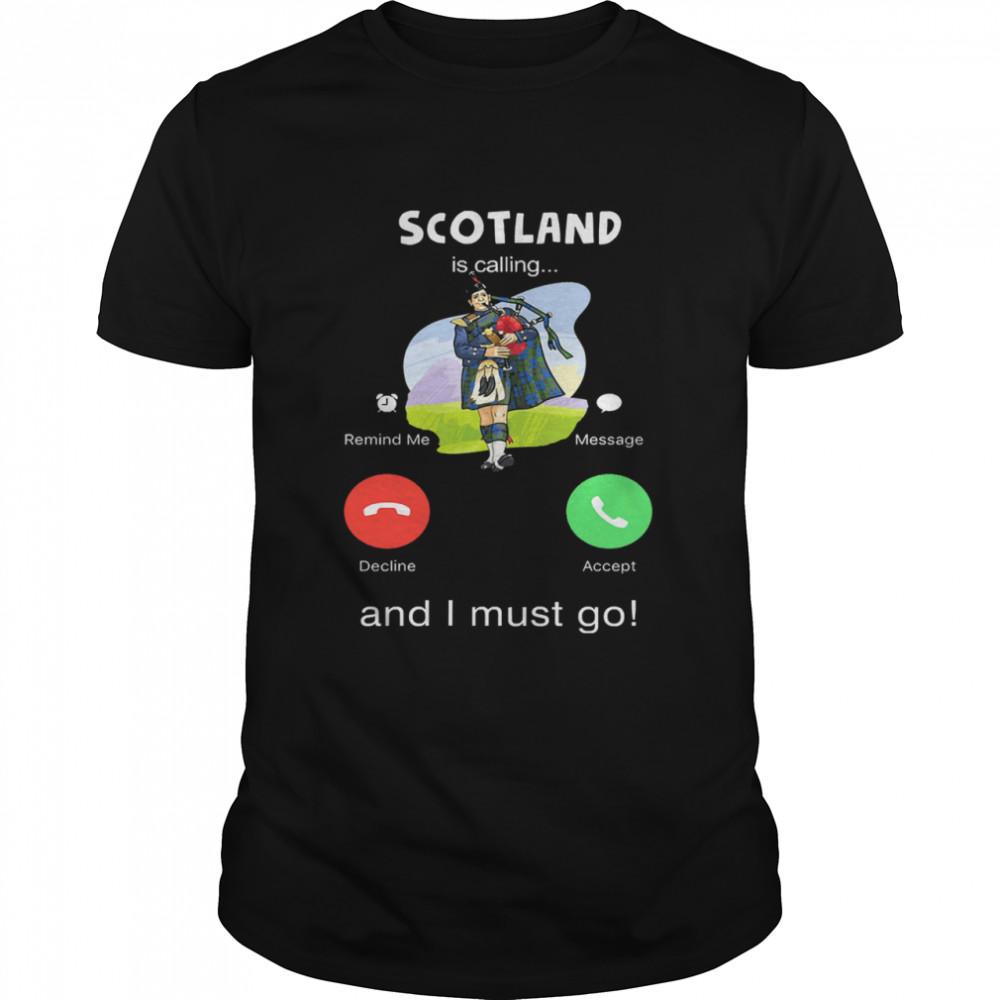 Scotland is calling and I must go shirt Classic Men's T-shirt
