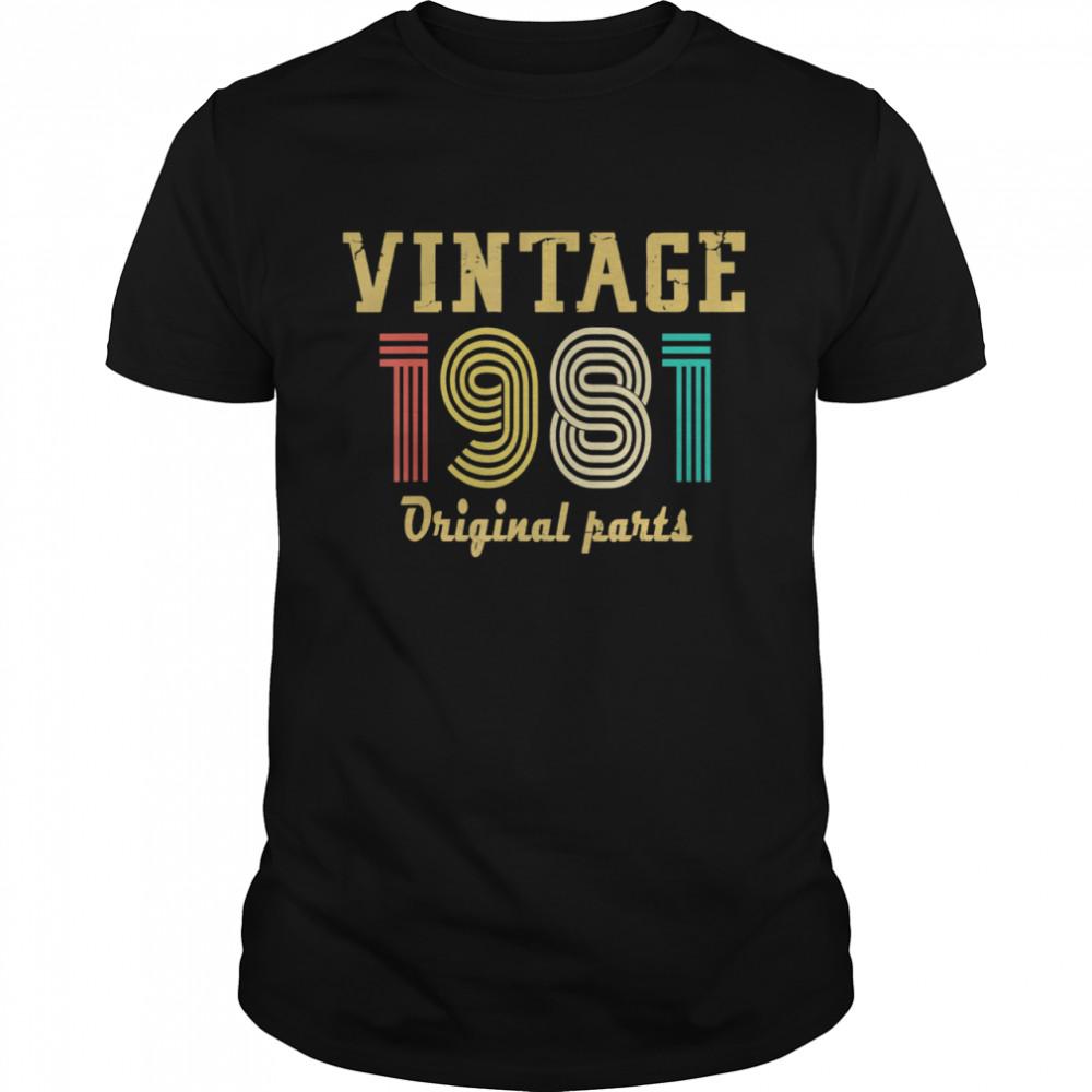 1981 Original Parts Birthday 40 Years Old  Classic Men's T-shirt
