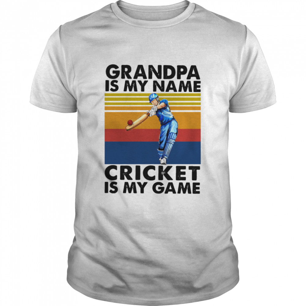 Retro Grandpa Is My Name Cricket Is My Game Vintage shirt Classic Men's T-shirt