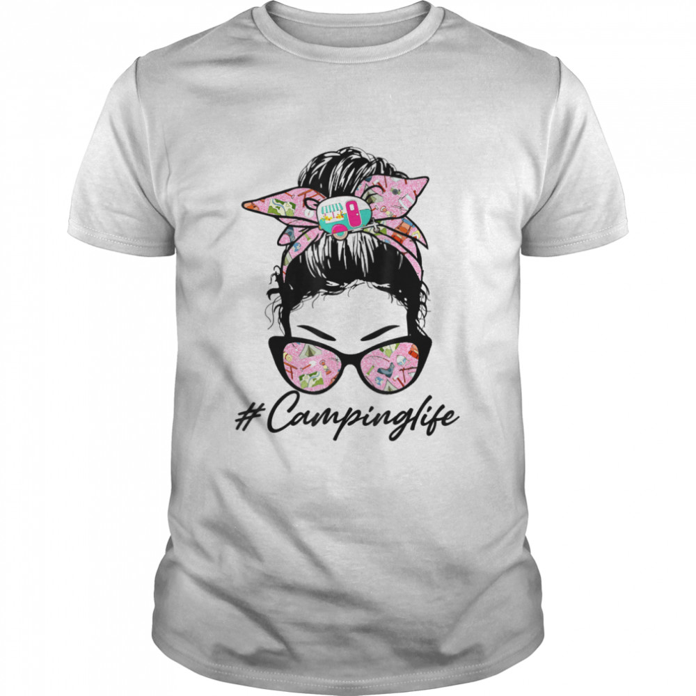 Camping Life Messy Bun Glasses Mother's Day shirt Classic Men's T-shirt