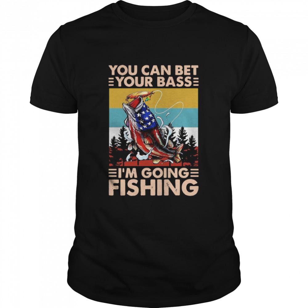 Fishing America You Can Bet Your Bass I'm Going Fishing Vintage  Classic Men's T-shirt