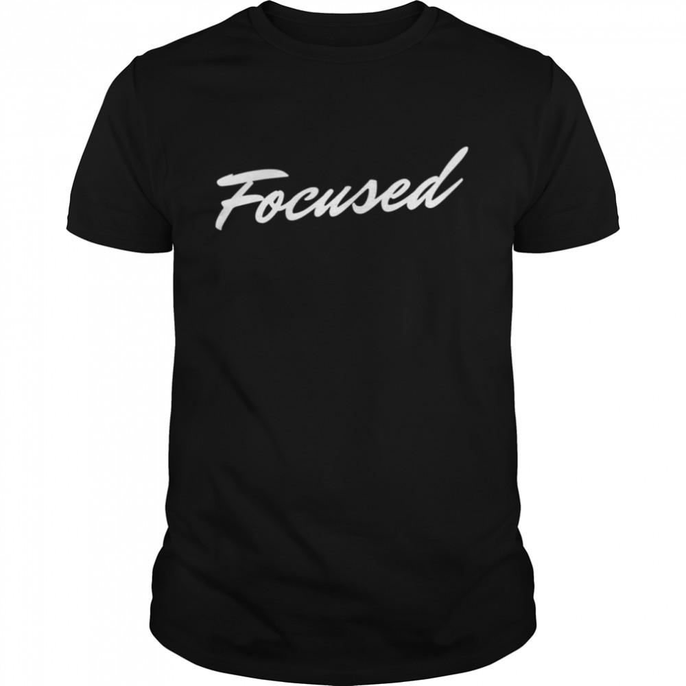 I Am Focused  Classic Men's T-shirt