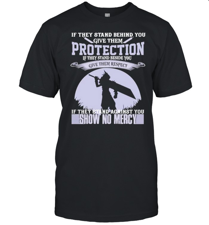 If they stand behind you give them protection show no mercy shirt Classic Men's T-shirt