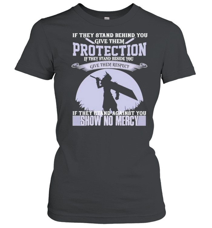 if they stand behind you give them protection show no mercy shirt classic womens t shirt