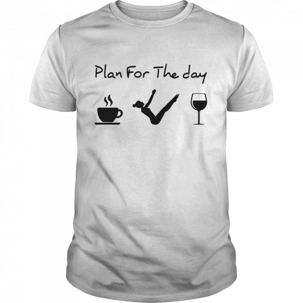 Pilates Plan For The Day  Classic Men's T-shirt