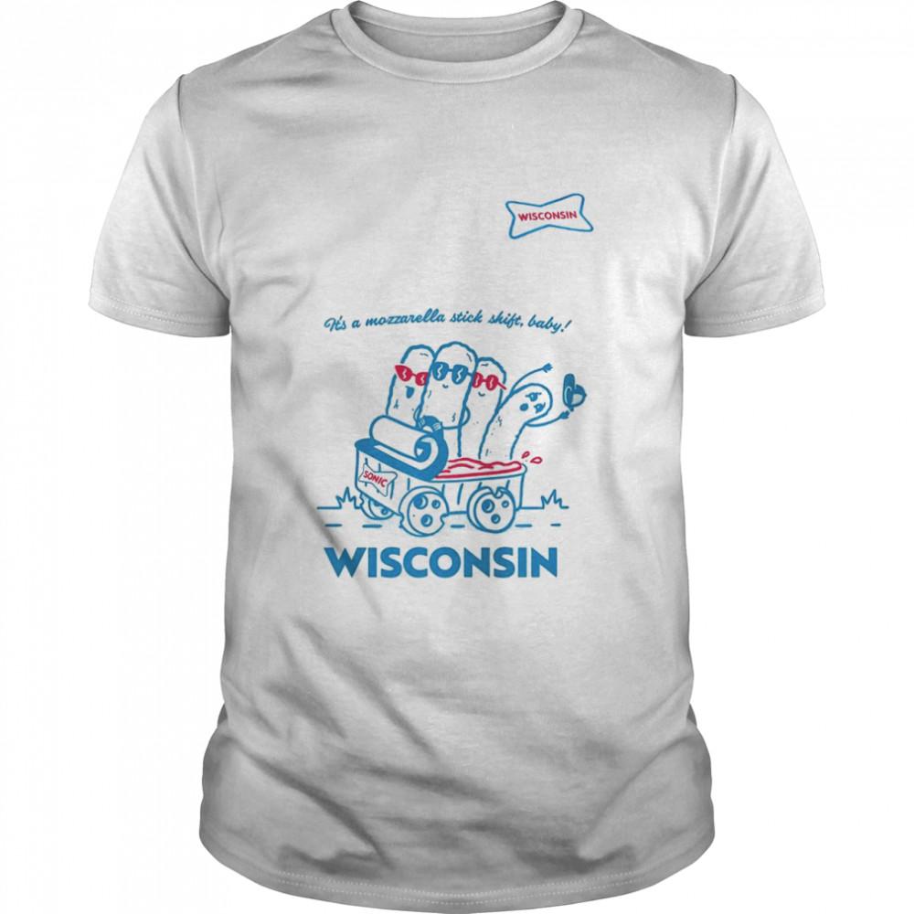 Sonic it's a mozzarella stick shift baby Wisconsin shirt Classic Men's T-shirt