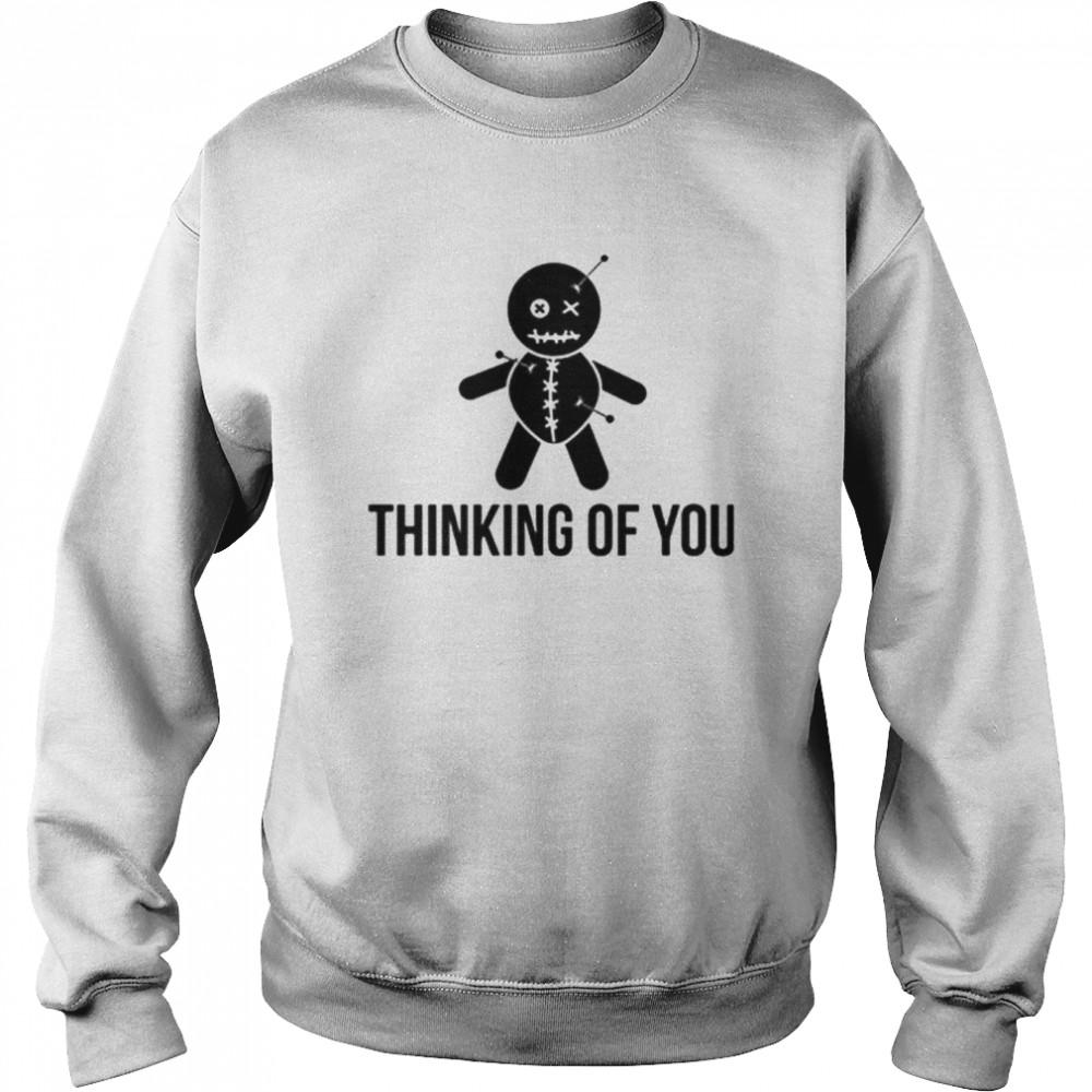 thinking of you voodoo doll shirt unisex sweatshirt