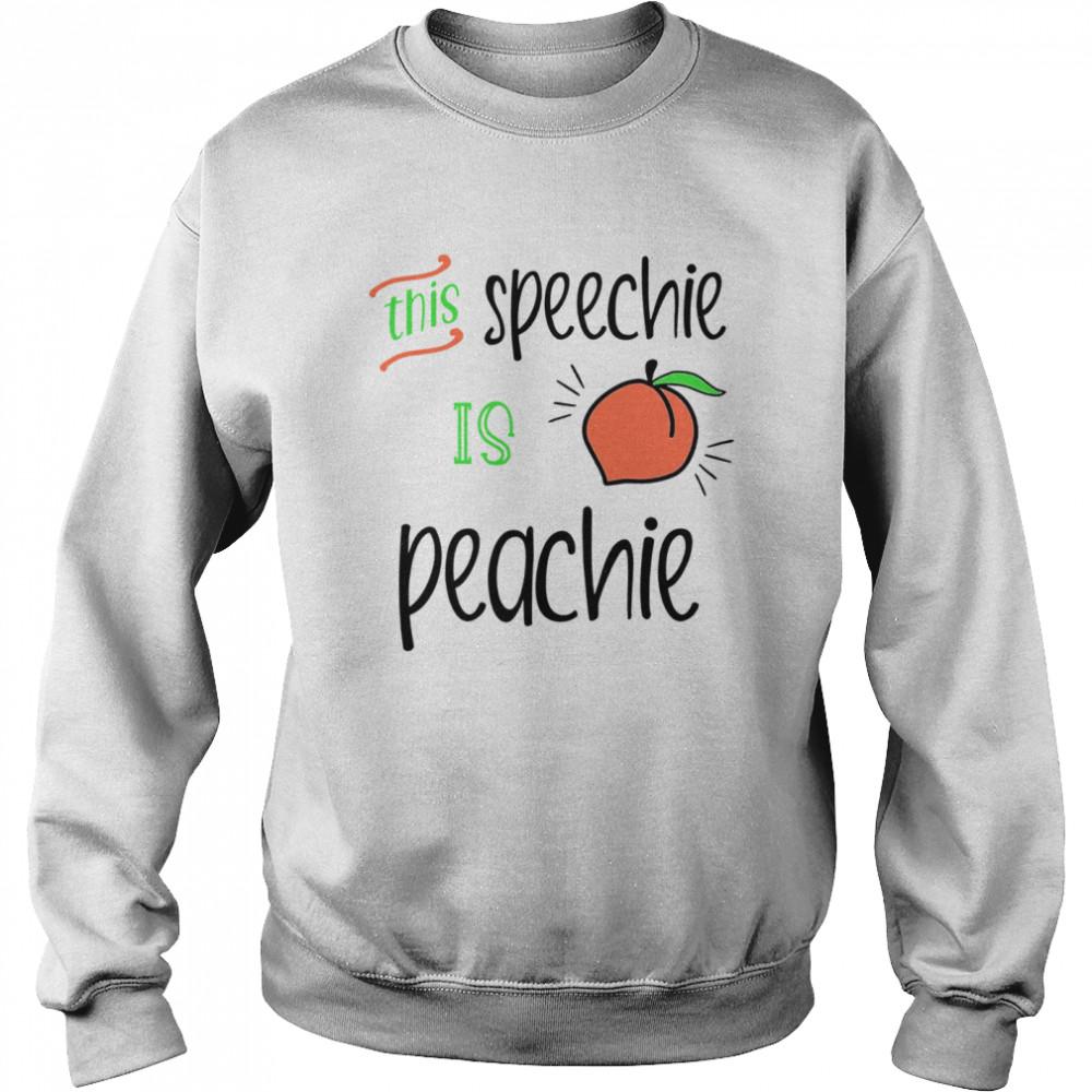 this speechie is peachie  unisex sweatshirt