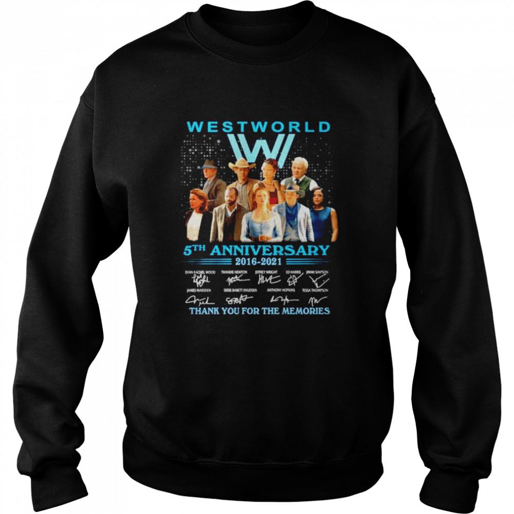 westworld 5th anniversary 2016 2021 signature thank for the memories shirt unisex sweatshirt