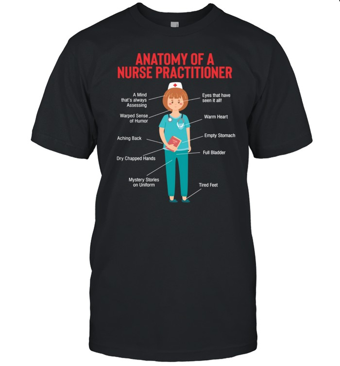 Anatomy Of A Nurse Practitioner RN Nursing Humor  Classic Men's T-shirt