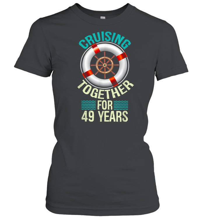 parents 49th anniversary couples husband wife cruise  classic womens t shirt