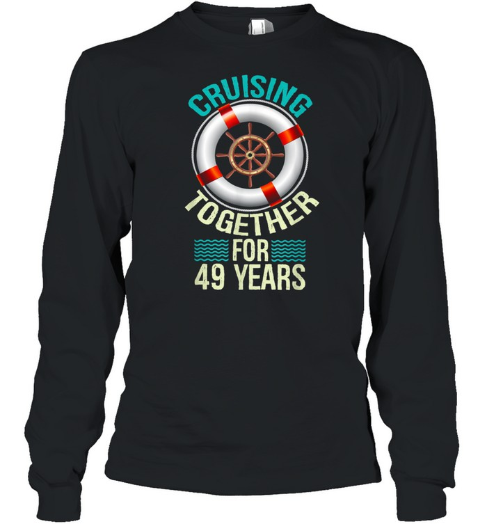 parents 49th anniversary couples husband wife cruise  long sleeved t shirt