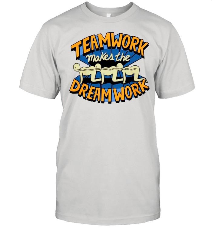 Teamwork Makes The Dream Work shirt Classic Men's T-shirt