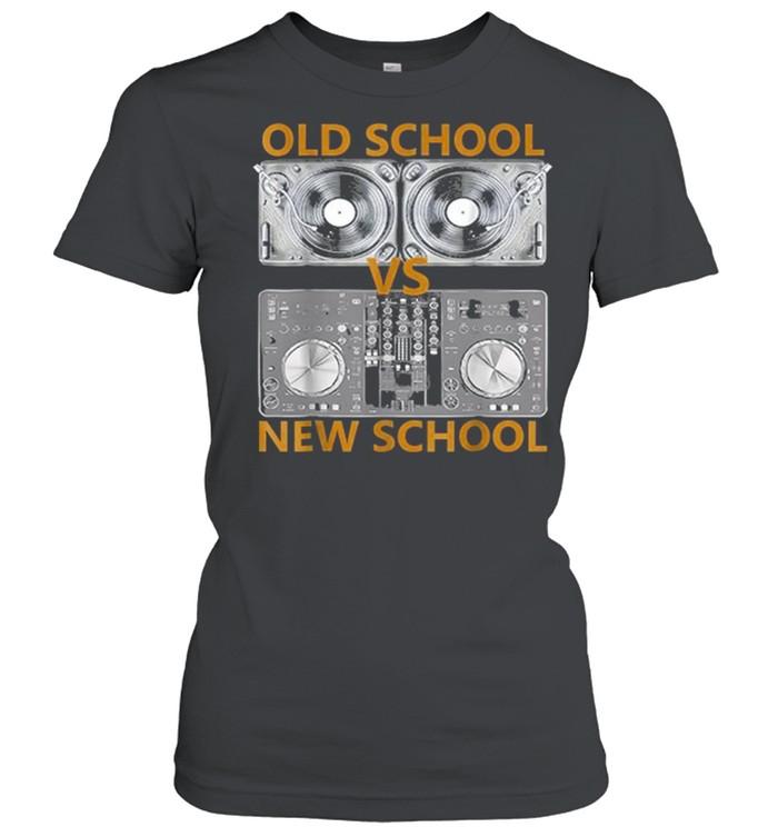 old school dj vs new school dj shirt classic womens t shirt