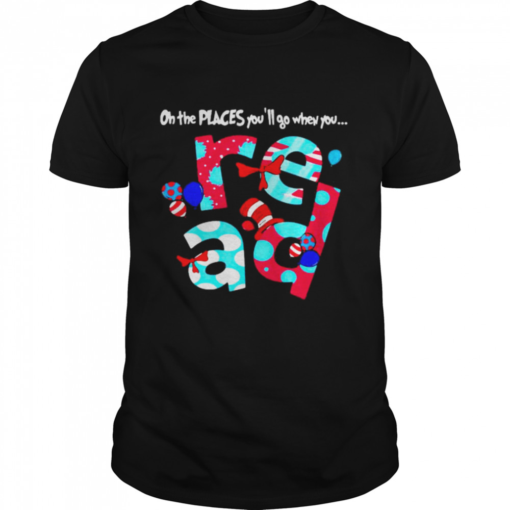 On The Peaces You'll When You Read Dr Seuss  Classic Men's T-shirt