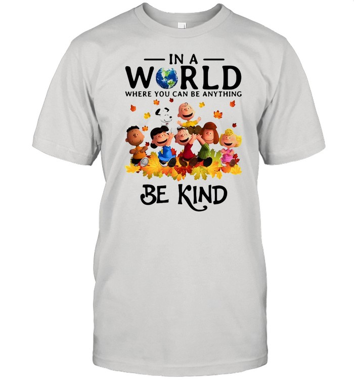 LGBT Charlie Brown And Snoopy In A World Where You Can be Anything Be Kind T-shirt Classic Men's T-shirt