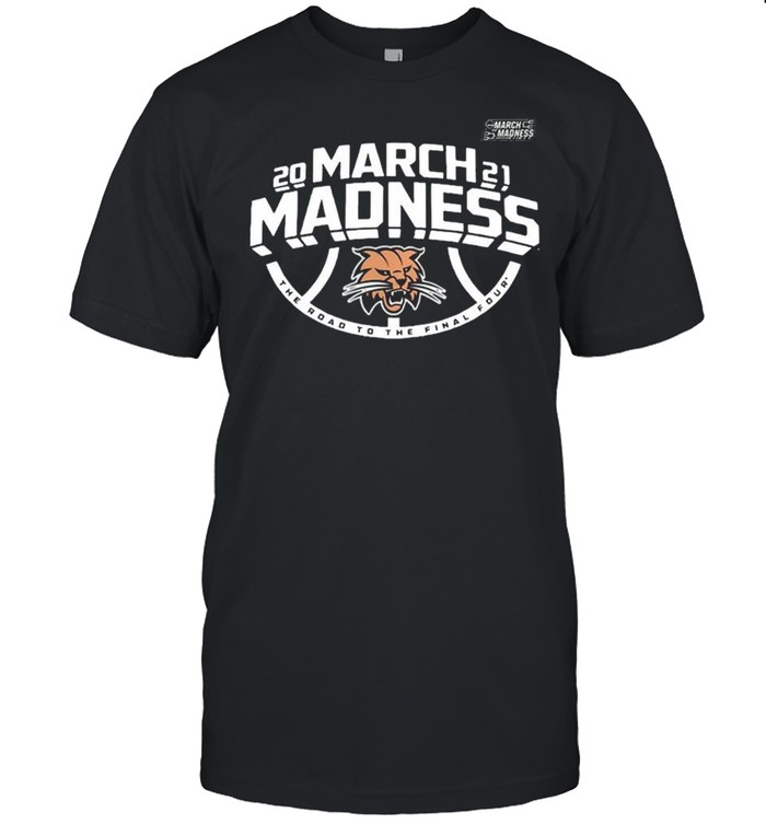 Ohio Bobcats Men's Basketball 2021 March Madness The Road To The Final Four shirt Classic Men's T-shirt