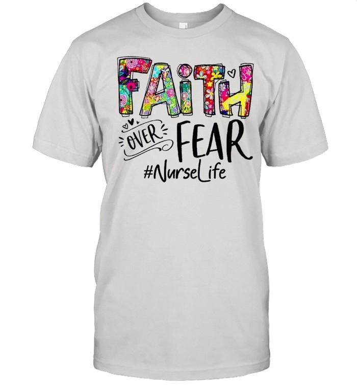 Faith over fear nurselife shirt Classic Men's T-shirt