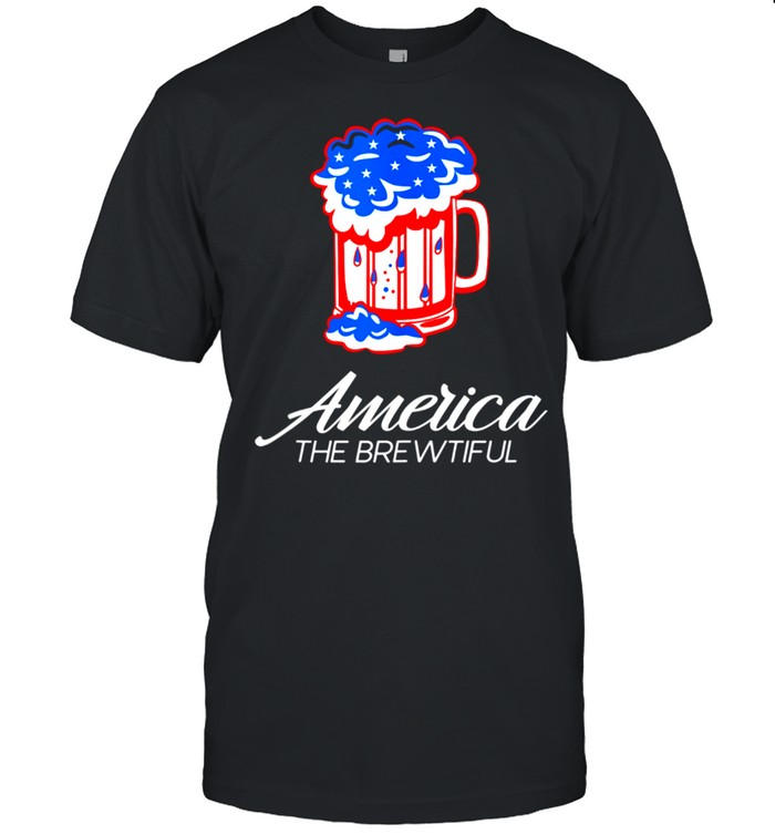 America The Brewtiful Beer Drinking shirt Classic Men's T-shirt