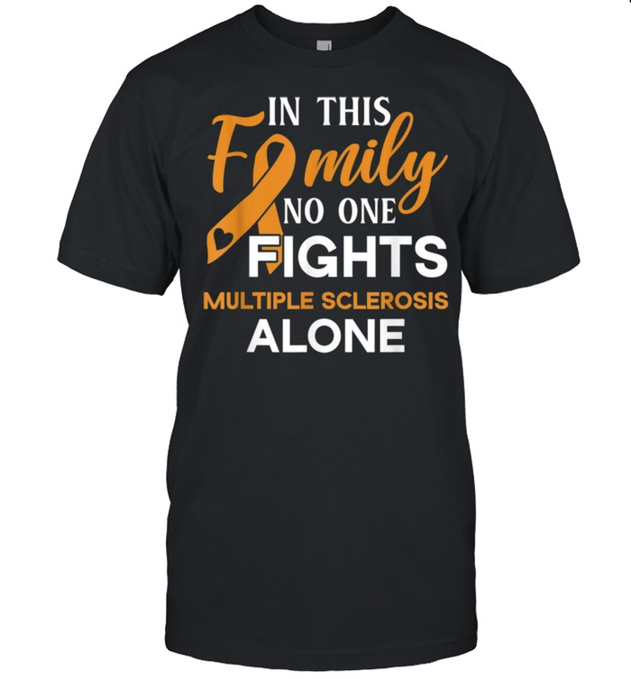Family don't fight alone Multiple Sclerosis shirt Classic Men's T-shirt