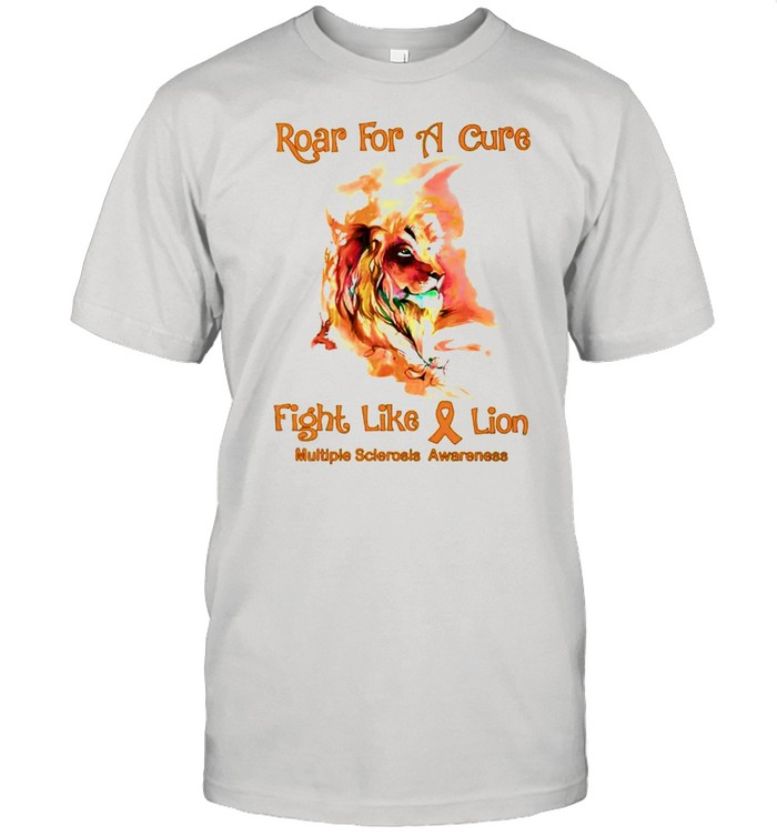 Lion roar for a cure fight like a lion Multiple Sclerosis Awareness shirt Classic Men's T-shirt