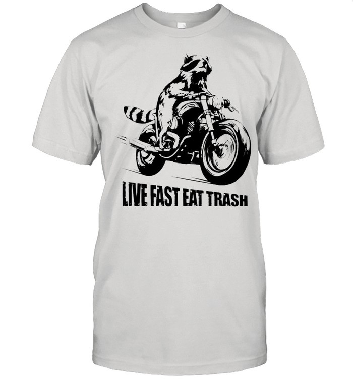Raccoon motor live fast eat trash shirt Classic Men's T-shirt