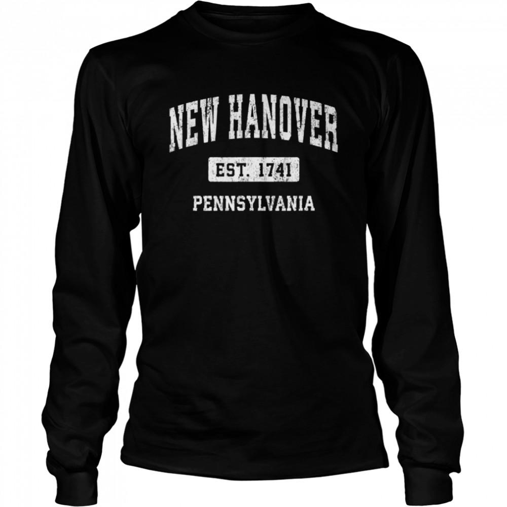 New Hanover Pennsylvania PA Vintage Sports Established Desig shirt Long Sleeved T-shirt