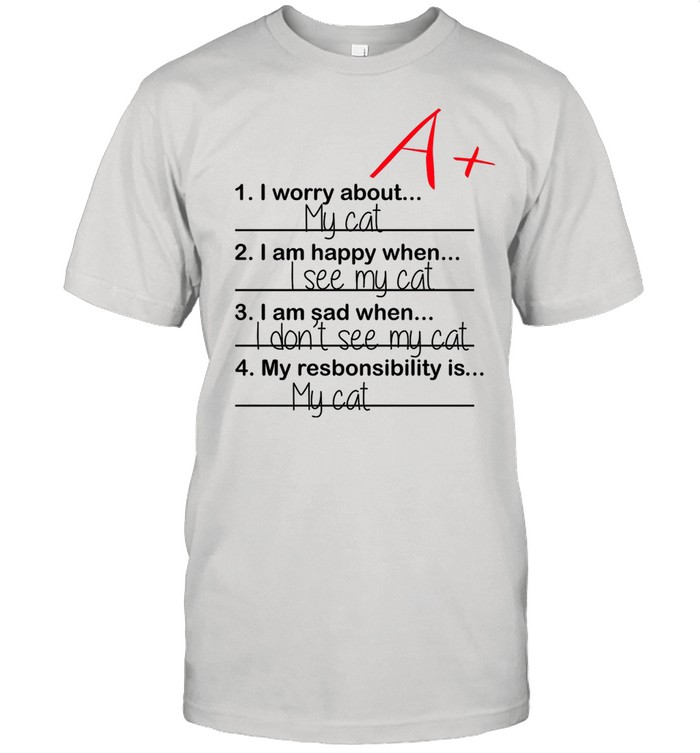 1 I Worry About My Cat 2 I Am Happy When I See My Cat shirt Classic Men's T-shirt