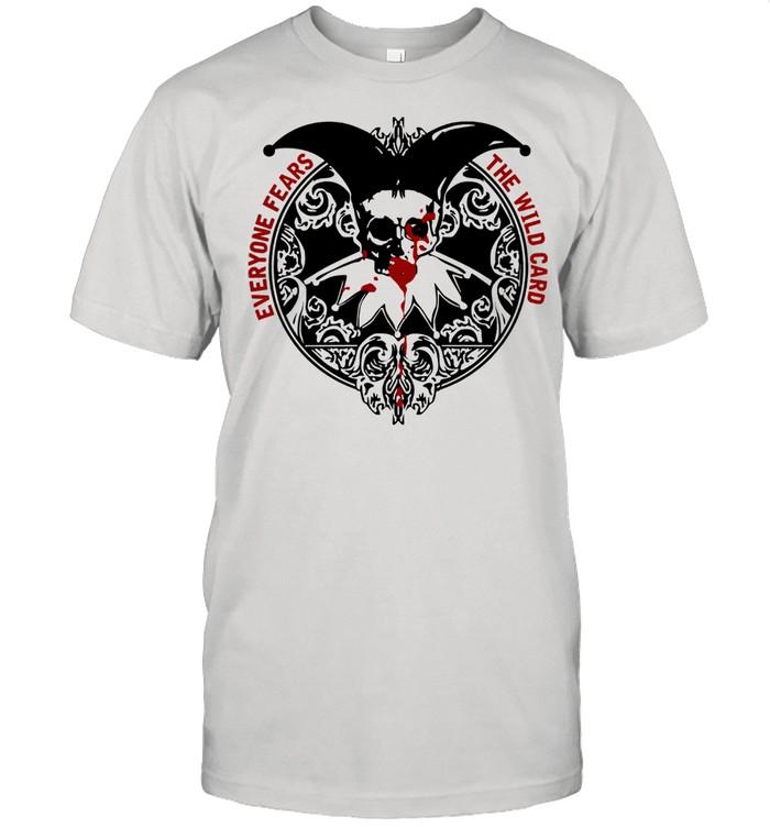 Everyone fears the wild card shirt Classic Men's T-shirt
