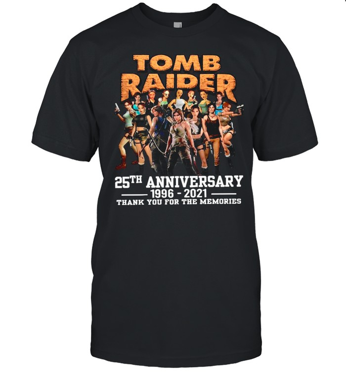 The Tomb Raider 25th Anniversary 1996 2021 Thank You For The Memories shirt Classic Men's T-shirt