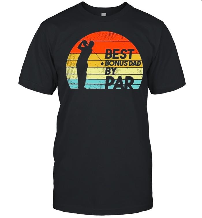 Golf Best Bonus Dad By Par Vintage shirt Classic Men's T-shirt