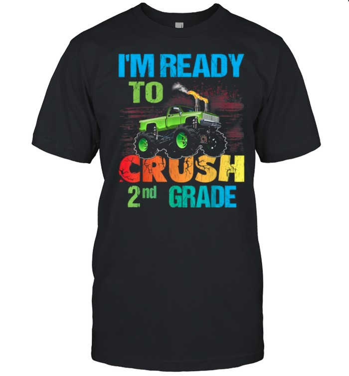Im Ready To Crush 2nd Grade shirt Classic Men's T-shirt