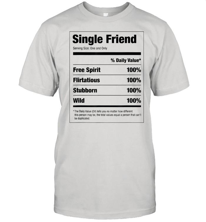 Single Friend Nutritional Facts  Classic Men's T-shirt