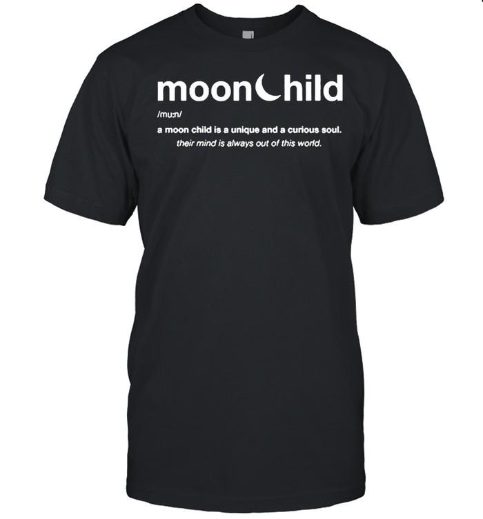 Moonchild a moon child is a unique and curious soul 2021 shirt Classic Men's T-shirt