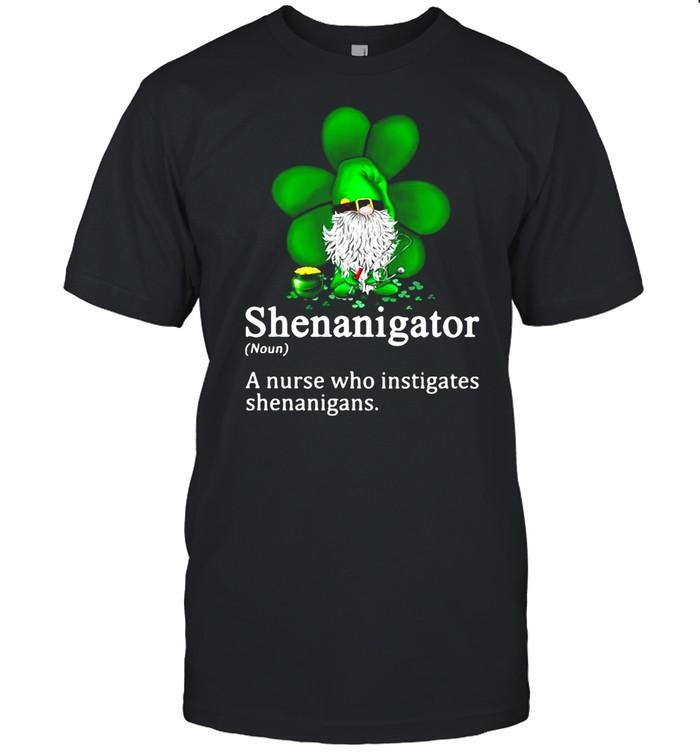 Gnome Shenanigator A Nurse Who Instigates Shenanigans  Classic Men's T-shirt